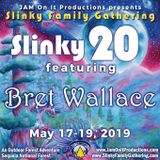 Bret Wallace - Live at Slinky 20 - 051819