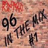 96 In The Mix Vol 1 - DJ Kryptonn