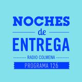 NOCHES DE ENTREGA N°126_24-05-2015