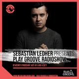 Sebastian Ledher Presents Play Groove Radio Show on Ibiza Global Radio
