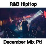 RnB & HipHop December Mix Pt1 - @djintheorious