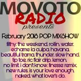Movoto Radio presents FEB 2018 POP MIX *clean*