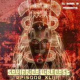 DJ Angel B! Presents: Soulfrica Vibecast (Episode XLIII) Indigenous Soul Spirit
