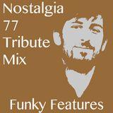 Nostalgia 77 Tribute Mix