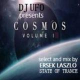 DJ UFO presents COSMOS TRANCE  vol.1 select and mix by Ersek Laszlo alias dj ufo