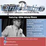 Caribe Latino w-Little Johnny Rivero aired 9-26-16