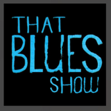 """That Blues Show No.078 """"Barefoot Road Trip"""""""
