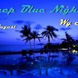Wy Shix @ Deep Blue Nights 2014-08-31