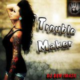 Trouble Maker May Mix