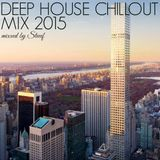 DEEP HOUSE CHILLOUT MIX 2015