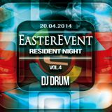 EASTER EVENT 20.04.2014 EKWADOR MANIECZKI vol.4 DJ DRUM