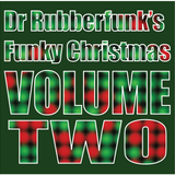 Dr Rubberfunk's Funky Christmas Vol.2