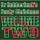 Dr Rubberfunk's Funky Christmas Vol.2