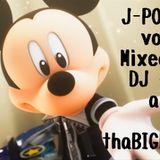 J-POP MIXXXTAPE vol.20/DJ 狼帝 a.k.a LowthaBIGK!NG