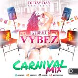 DJ Day Day Presents - Street Vybez Vol 1 [Free Download]