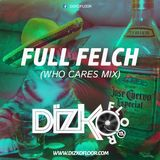Full Felch (Who Cares Mix)