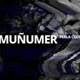 Muñumer - PERLA CLUB @ Sala Republik Madrid.