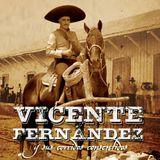 Vicente Fernandez Corridos