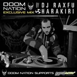 Doom Nation Exclusive Mix By Dj Raxfu Harakiri