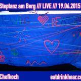 Steptanz am Berg /// LIVE /// 19.06.2015
