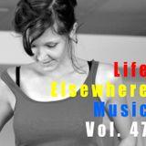 Life Elsewhere Music Vol 47