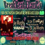 BreakBeat FLavR with FLavRjay & Jay Murphy on PHEVER Radio Dublin 21-June-18 Sh012