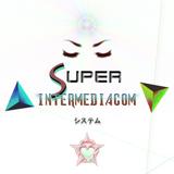 SUPER INTERMEDIACOM SYSTEM [DJ Set]