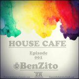 House Cafe Episode 001 .. .{ BenZito }