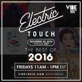 Electric Touch Episode 227 - Best of 2016 (December 30 2016)