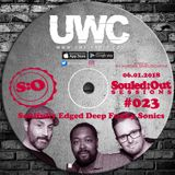 SOULED:OUT SESSIONS #023 - UWC Radio - Conscious Sounds - New Years Show