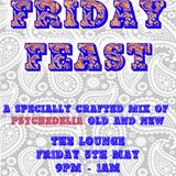 Friday Feast Siete - The Lounge (Live) Pt.1