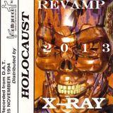 X-ray - Holocaust (2013 Re-Vamp)