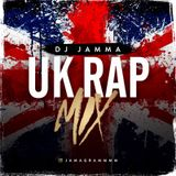 @DJJAMMA / UK RAP & RNB MINI MIX