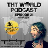 THT World Podcast ep 31 by Mikey Shanley
