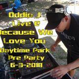 Oddio J Live @ BWLY Daytime Park Pre Party_6-3-2018