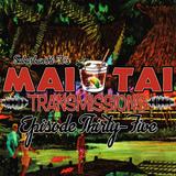 Mai Tai Transmissions - Episode Thirty-Five