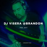 Dj Visera @ Brandon - Febrero 2017 Live set
