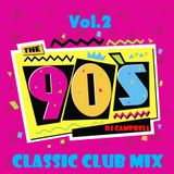 "The 90's - Vol.2 ""Classic Club Mix"""