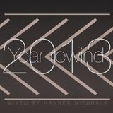 Year Rewind 2013 (Mixed by Hannes Niedbala)