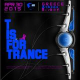 T IS FOR TRANCE [ GREECE Trance Party 2015 ]