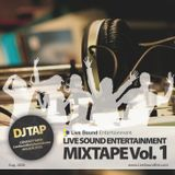 Live Sound Ent. Mixtape Volume 1