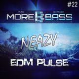 NeaZy - EDM Pulse #22