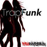 Promo TrapFunk Mix September 2017
