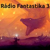 Radio Fantastika 3
