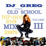 OLD SCHOOL RNB HIP-HOP MIX 2000'S VOL.03