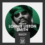 Tribute to LONNIE LISTON SMITH - Selected by WALLA P