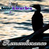 Rememberance - Mix KW29-22.07.16