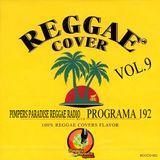 Pimpers Paradise Reggae prog.192 COVERS VOL.9  3-02-17