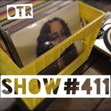 OTR Show # 411