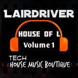 TECH HOUSE MIX-  House of L Volume 1
